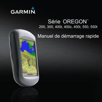 Garmin Oregon® 300 - Manuel de demarrage rapide