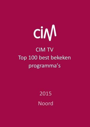 CIM TV Top 100 best bekeken programma's 2015 Noord