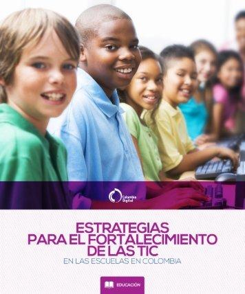 Estrategias para el fortalecimiento de las TIC en las escuelas en Colombia