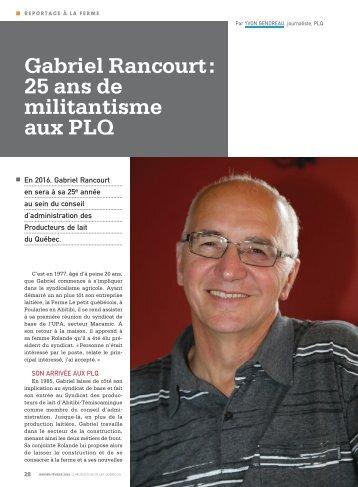 Gabriel Rancourt 25 ans de militantisme aux PLQ