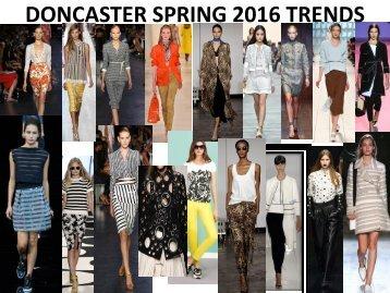DONCASTER SPRING 2016 TRENDS