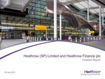 Heathrow (SP) Limited and Heathrow Finance plc