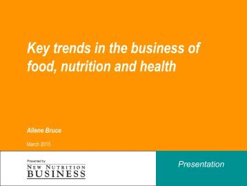 Key trends in the business of food nutrition and health