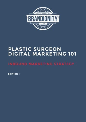 Plastic Surgeon Digital Marketing 101