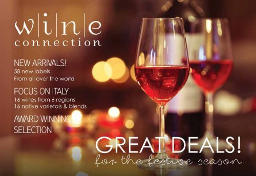 Dear wine lovers The Wine Connection Difference