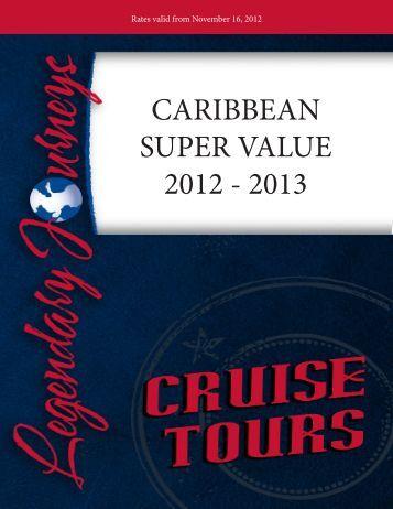 CARIBBEAN SUPER VALUE 2012 - 2013 - Legendary Journeys