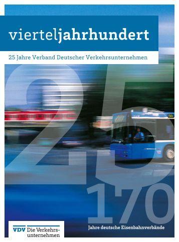25 Jahre VDV, 170 Jahre deutsche Eisenbahnverbände – Eine Festschrift