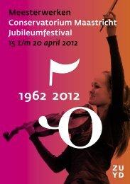 Meesterwerken Conservatorium Maastricht Jubileumfestival 15 t/m ...