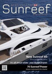 Sunreef NEWS MAGAZINE - Sunreef Yachts