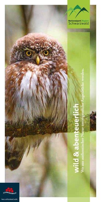 Nationalparkregion  Schwarzwald - wild & abenteuerlich