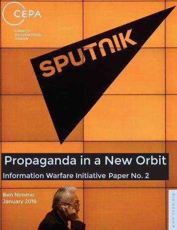 Propaganda in a New Orbit