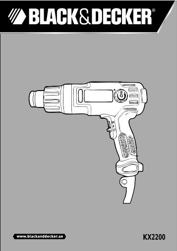 BlackandDecker Pistolet Thermique- Kx2200 - Type 1 - Instruction Manual (Anglaise - Arabe)