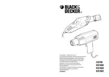 BlackandDecker Pistolet Thermique- Kx1600 - Type 1 - Instruction Manual (Européen Oriental)