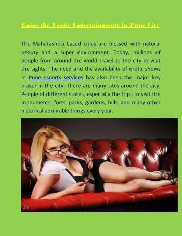 Enjoy the Erotic Entertainments in Pune City