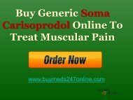 Buy Generic Soma Carisoprodol Online To Treat Muscular Pain