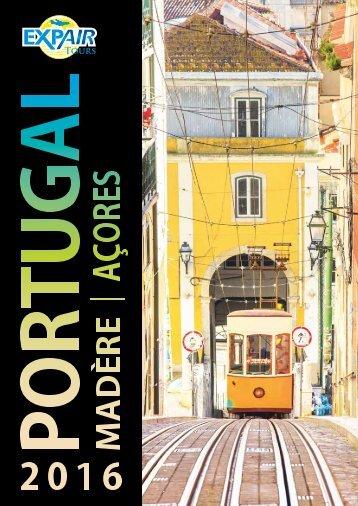 Brochure Portugal Madère Açores 2016