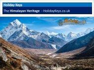 The Himalayan Heritage - HolidayKeys.co.uk