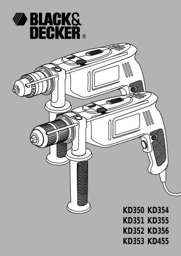 BlackandDecker Perceuse- Kd352 - Type 1 - Instruction Manual