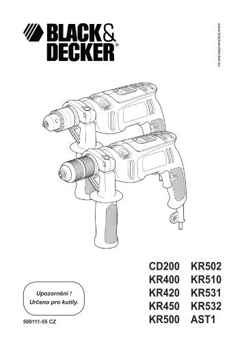 BlackandDecker Perceuse- Kr500re - Type 1 - Instruction Manual (Tchèque)