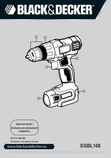 BlackandDecker Perceuse S/f- Egbl108 - Type H1 - Instruction Manual (Slovaque)