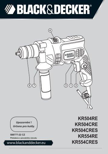 BlackandDecker Marteau Perforateur- Kr504re - Type 2 - Instruction Manual (Tchèque)