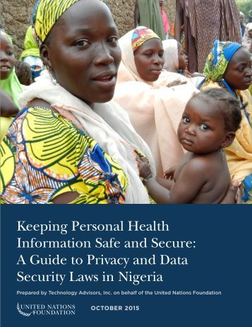 Information Safe and Secure A Guide to Privacy and Data Security Laws in Nigeria