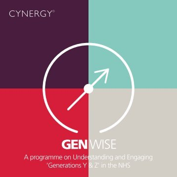 A programme on Understanding and Engaging 'Generations Y & Z' in the NHS