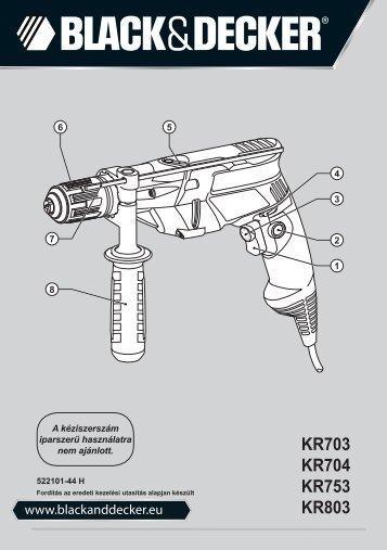 BlackandDecker Marteau Perforateur- Kr703 - Type 1 - Instruction Manual (la Hongrie)