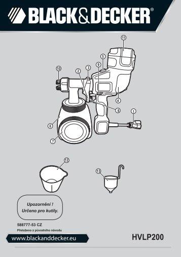 BlackandDecker Pistolet A Peindre- Hvlp200 - Type 1 - Instruction Manual (Tchèque)
