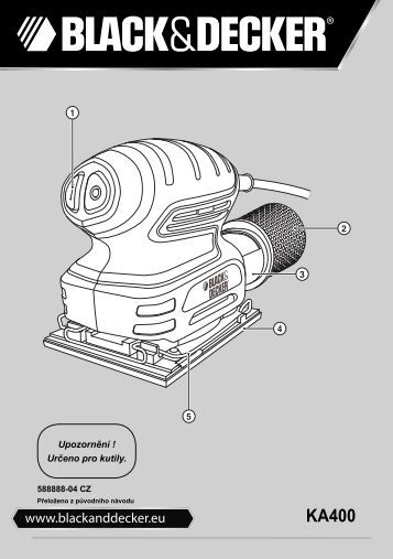 BlackandDecker Ponceuse Orbitale- Ka400 - Type 1 - Instruction Manual (Tchèque)