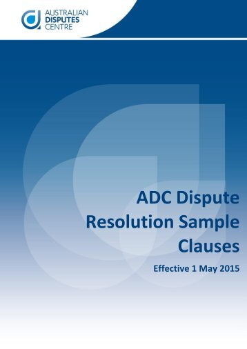 ADC Dispute Resolution Sample Clauses