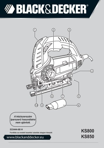 BlackandDecker Scie Sauteuse- Ks800el - Type 1 - Instruction Manual (la Hongrie)