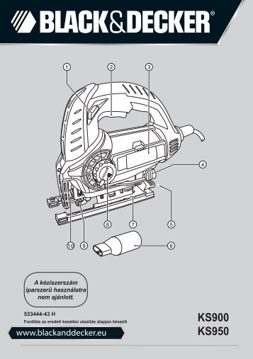 BlackandDecker Scie Sauteuse- Ks900slw - Type 1 - Instruction Manual (la Hongrie)