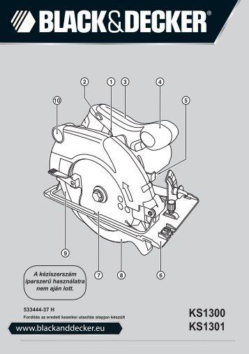 BlackandDecker Scie Circulaire- Ks1300 - Type 1 - Instruction Manual (la Hongrie)
