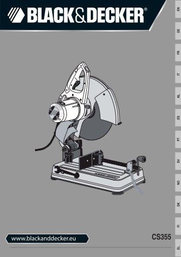 BlackandDecker Tronconneuse A Disque- Cs355 - Type 1 - Instruction Manual (Européen)