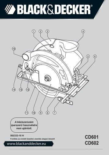 BlackandDecker Scie Circulaire- Cd602 - Type 3 - Instruction Manual (la Hongrie)