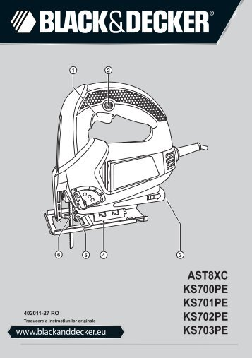 BlackandDecker Scie Sauteuse- Ks701pe - Type 1 - Instruction Manual (Roumanie)