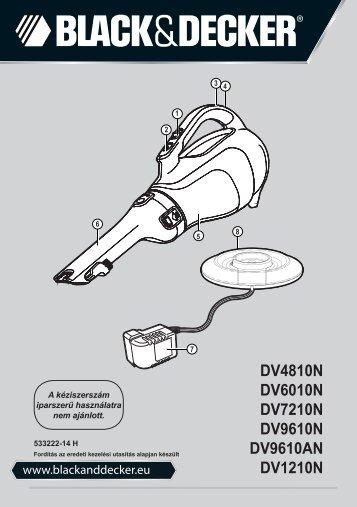 BlackandDecker Aspirateur Port S/f- Dv1210n - Type H1 - Instruction Manual (la Hongrie)