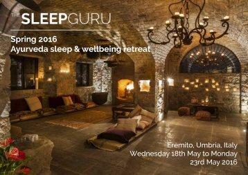 Spring 2016 Ayurveda sleep & wellbeing retreat