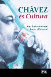 Chávez es Cultura