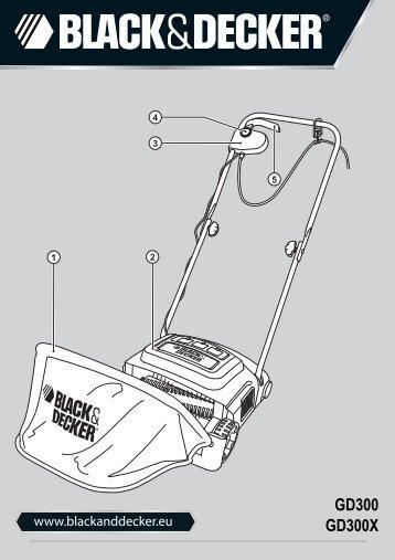 BlackandDecker Rateau De Tondeuse- Gd300x - Type 1 - Instruction Manual (Européen)