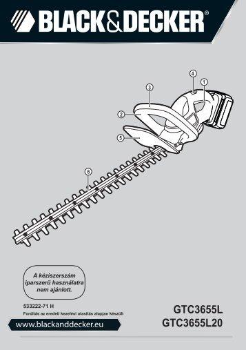 BlackandDecker Taille-Haies S/f- Gtc3655l - Type H1 - Instruction Manual (la Hongrie)