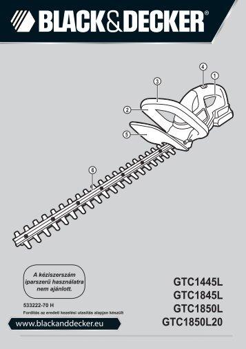 BlackandDecker Taille-Haies S/f- Gtc1845l - Type 1 - Instruction Manual (la Hongrie)