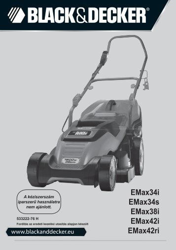 BlackandDecker Tondeuse Rotative- Emax38 - Type 1 - Instruction Manual (la Hongrie)