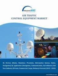 Air Traffic Control Equipment Market Overview (2015-2020) - IndustryARC