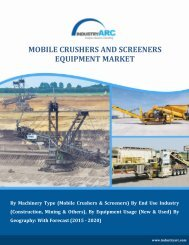 Mobile Crushers and Screeners Equipment Market Overview (2015 - 2020)   InfudtryARC