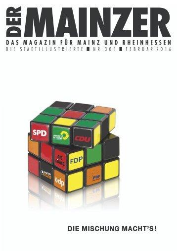 DER MAINZER - Das Magazin für Mainz und Rheinhessen - Nr. 305 - Februar 2016