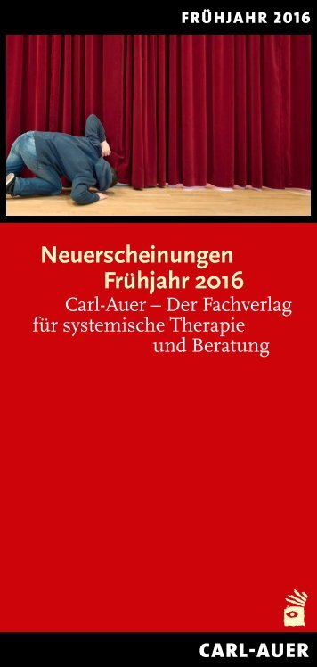 Carl-Auer Verlag Neuerscheinungen Frühjahr 2016