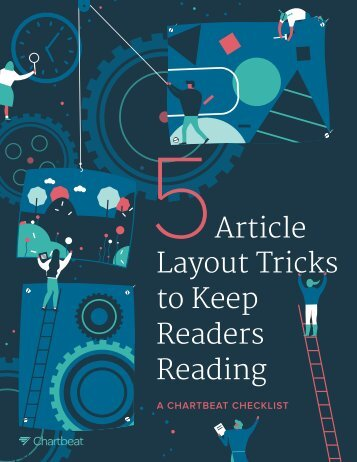 5Article Layout Tricks to Keep Readers Reading