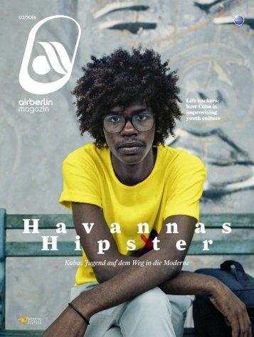 Februar 2016 airberlin magazin - Havannas Hipster